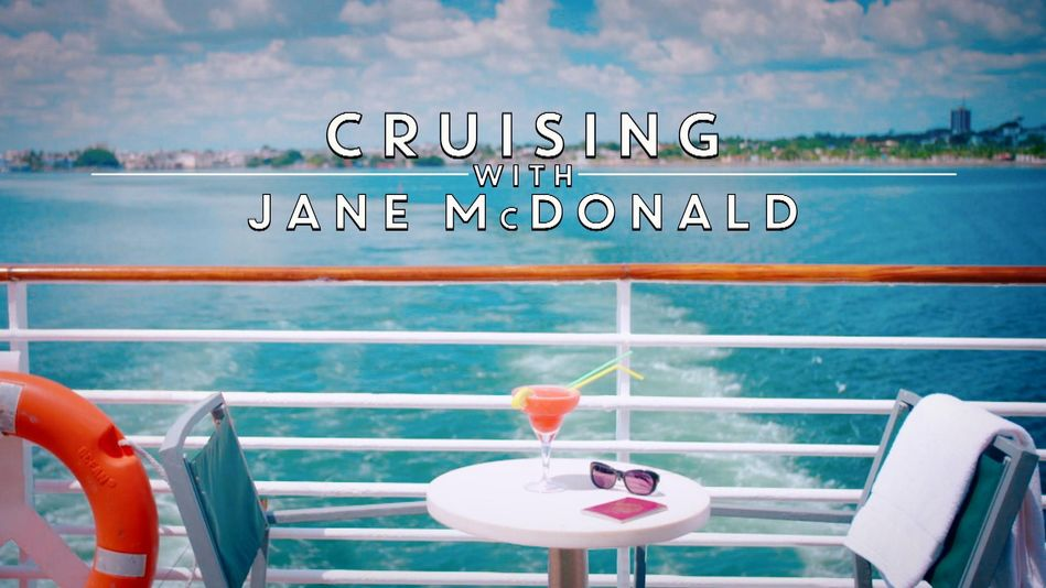 Cruising with Jane McDonald - Channel 5 on Fridays