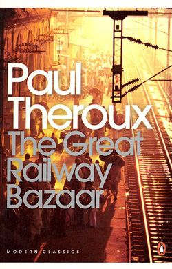 Great Railway Bazaar book jacket