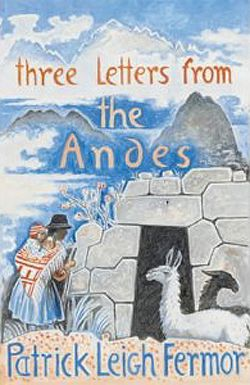Three Letters from the Andes jacket